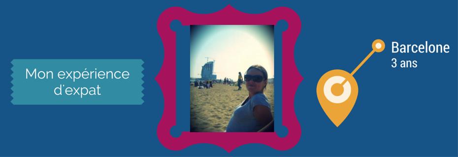 Mon expérience d'expat à Barcelone