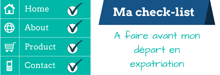 10 choses à faire avant de partir en expatriation