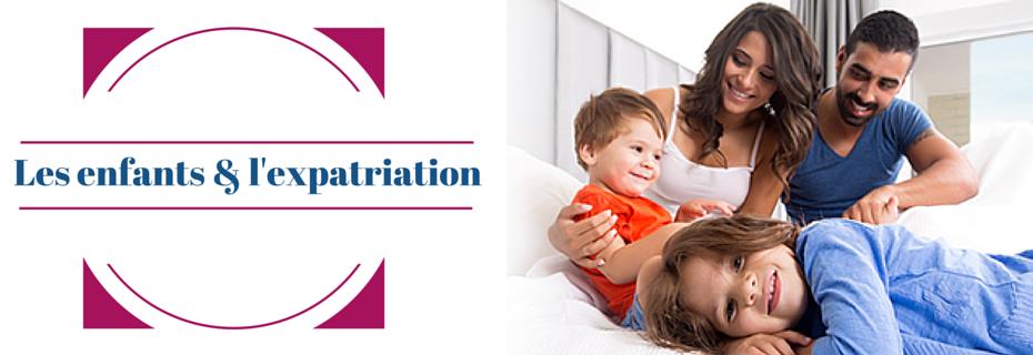 Les enfants et l'expatriation